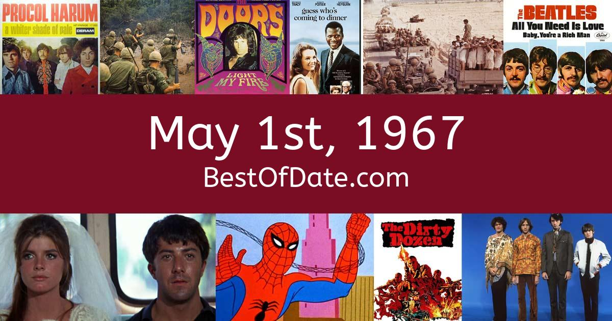 May 1st, 1967 - Facts, Nostalgia and Events!