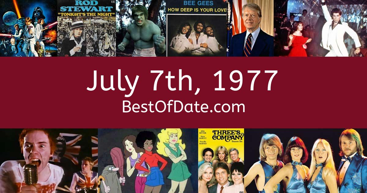 July 7th, 1977 - Facts, Nostalgia and Events!