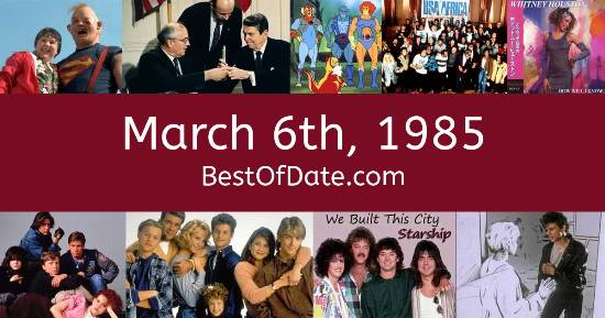 March 6th, 1985