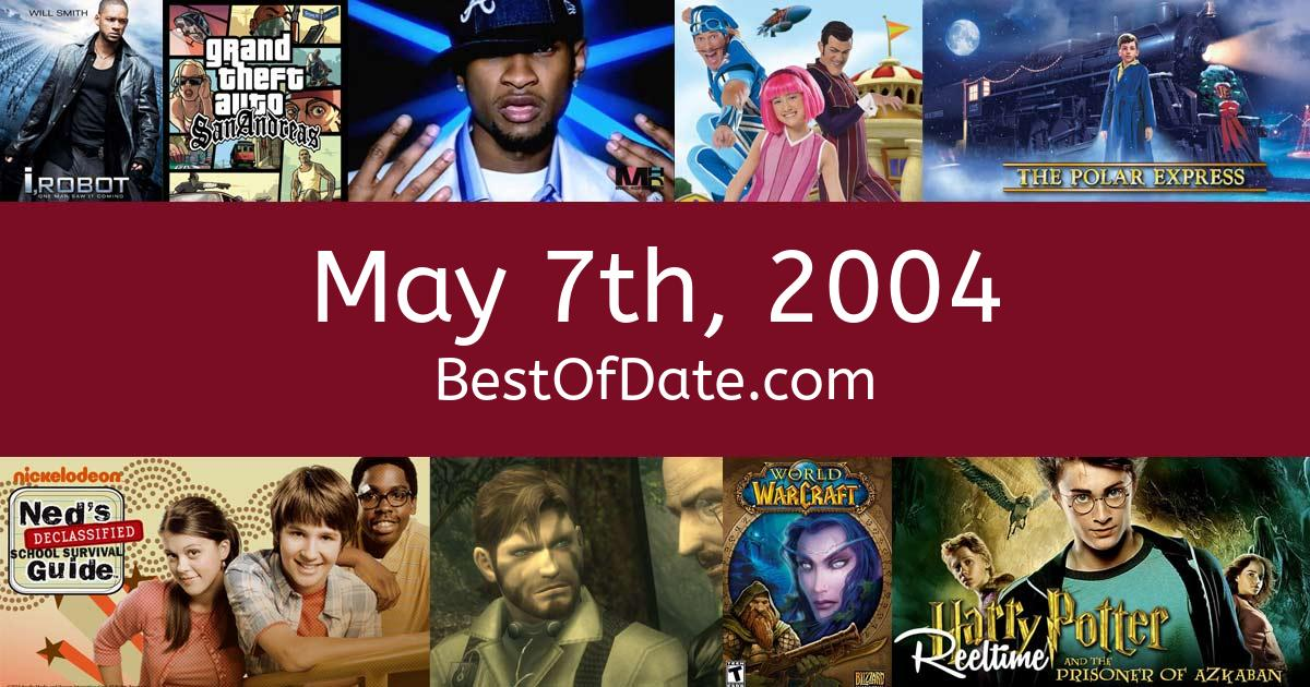 May 7th, 2004 - Facts, Nostalgia and Events!